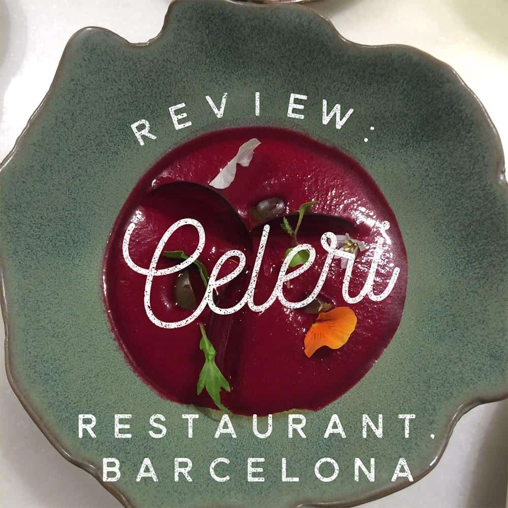 Review: Celeri restaurant, Barcelona