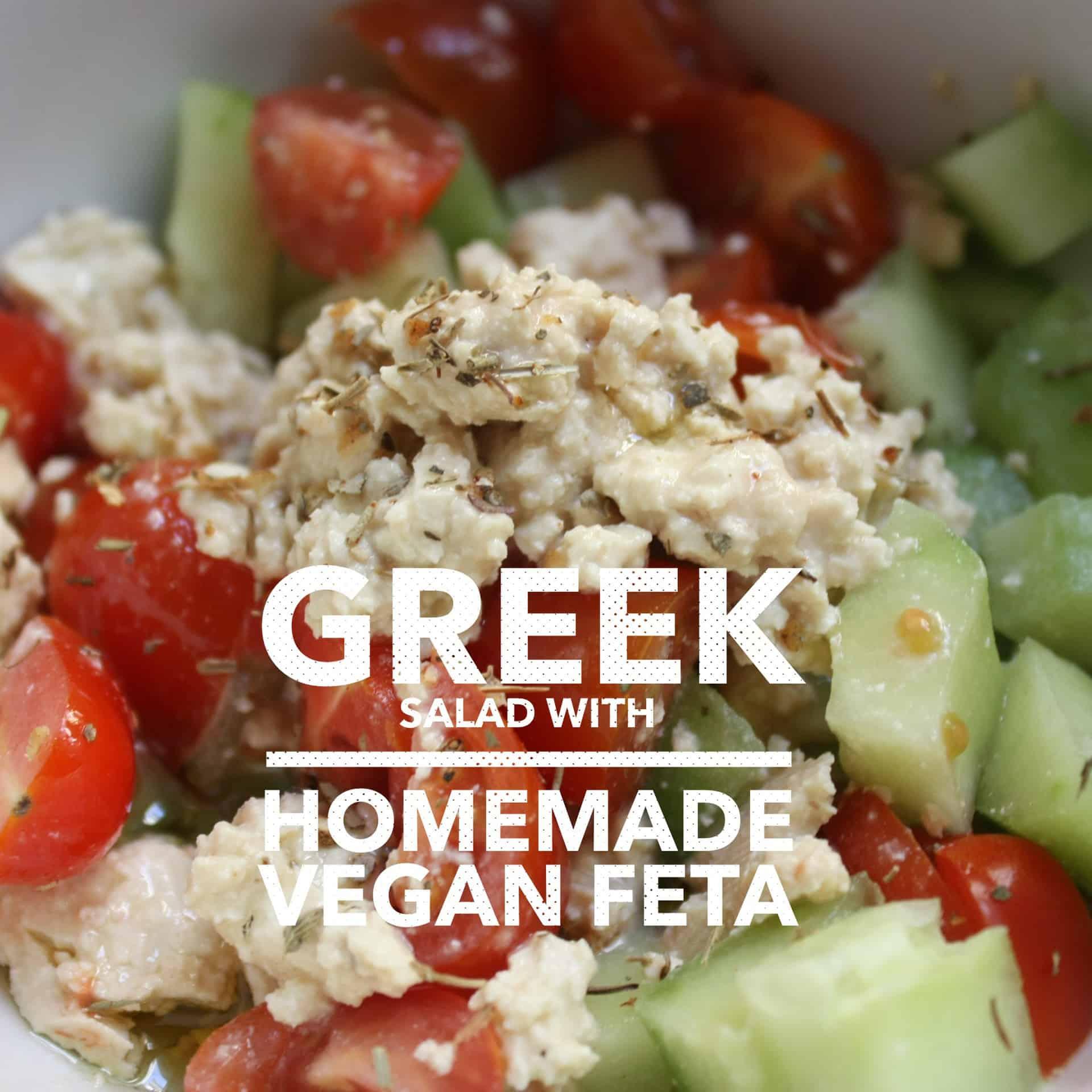 Greek salad with homemade vegan feta