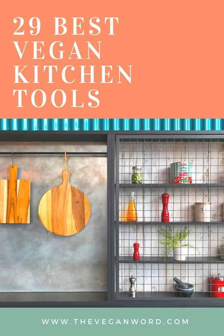 29 Best Vegan Kitchen Tools