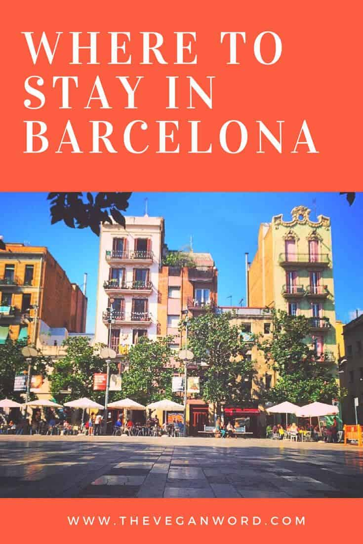 Where to Stay in Barcelona: Best Barcelona Accommodation