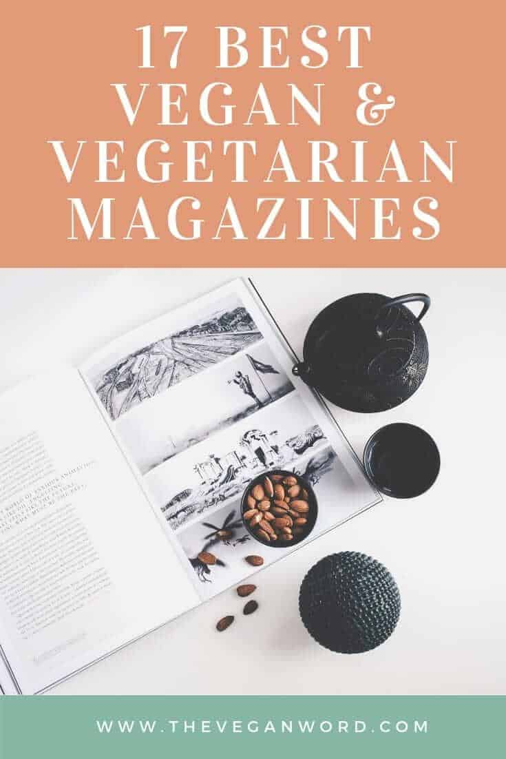 Vegan magazine subscriptions: the best vegan magazines for recipes, lifestyle and more.